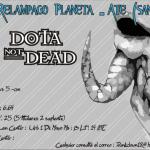 Torneo Dota Not Dead Planeta – Lima, Perú