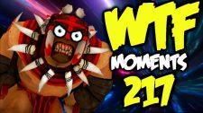 DOTA WTF 217