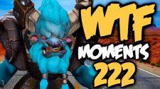 DOTA WTF 222